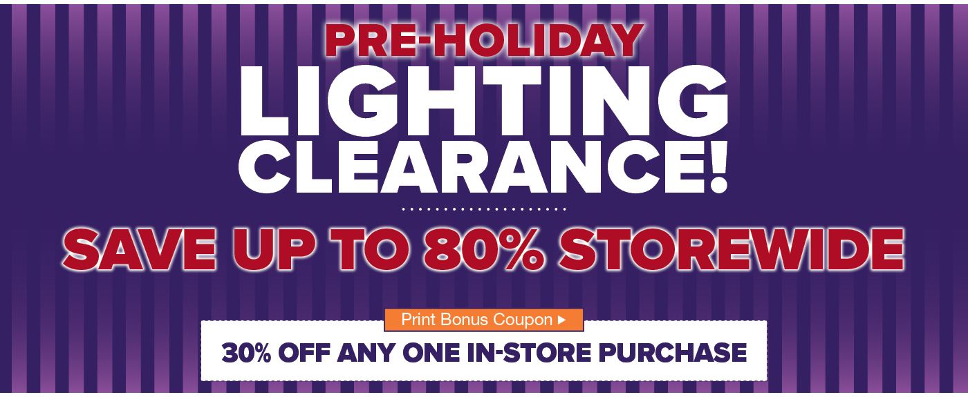 Pre Holiday Lighting Sale